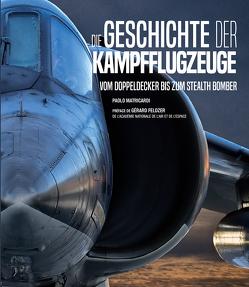 Die Geschichte der Kampfflugzeuge von Matricardi,  Paolo