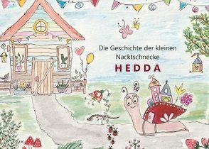 Die Geschichte der kleinen Nacktschnecke HEDDA von Richter,  Andrea