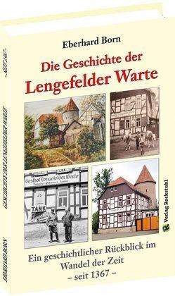 Die Geschichte der Lengefelder Warte von Born,  Eberhard