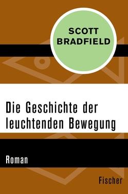 Die Geschichte der leuchtenden Bewegung von Allie,  Manfred, Bradfield,  Scott, Kempf-Allié,  Gabriele