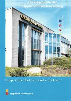 Die Geschichte der Lippischen Landes-Zeitung von Dahl,  Michael