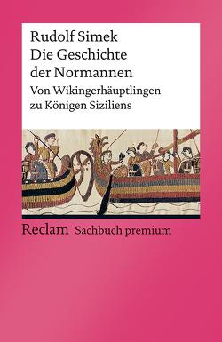 Die Geschichte der Normannen von Simek,  Rudolf