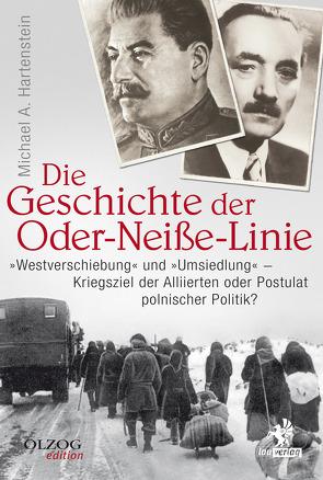 Die Geschichte der Oder-Neiße-Linie von Hartenstein,  Michael A