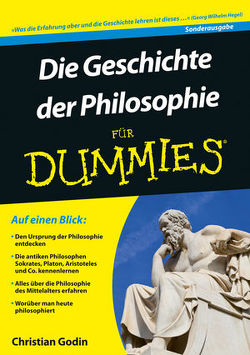 Die Geschichte der Philosophie für Dummies von Godin,  Christian