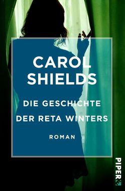 Die Geschichte der Reta Winters von Längsfeld,  Margarete, Shields,  Carol
