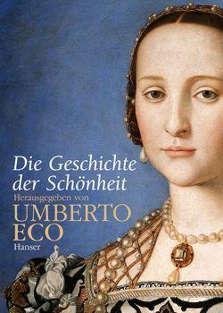Die Geschichte der Schönheit von Eco,  Umberto, Hausmann,  Friederike, Pfeiffer,  Martin