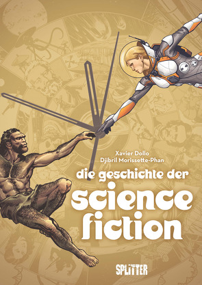 Die Geschichte der Science Fiction von Dollo,  Xavier, Morissette-Phan,  Djibril