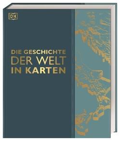Die Geschichte der Welt in Karten von Radner,  Prof. Karen