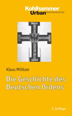 Die Geschichte des Deutschen Ordens von Militzer,  Klaus