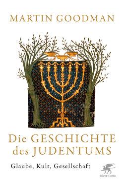 Die Geschichte des Judentums von Goodman,  Martin, Held,  Susanne