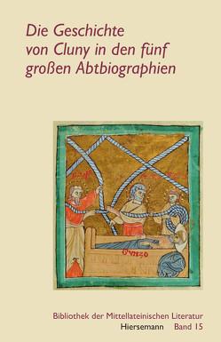 Die Geschichte von Cluny in den fünf großen Abtbiographien von Theodor,  Klüppel