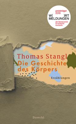 Die Geschichte des Körpers von Stangl,  Thomas