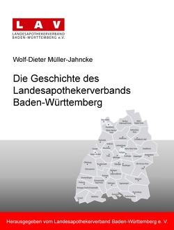 Die Geschichte des Landesapothekerverbands Baden-Württemberg von Eickmann,  Frank, Kinting,  Erik