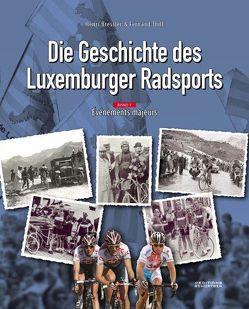 Die Geschichte des Luxemburger Radsports von Bressler,  Henri, Thill,  Fernand