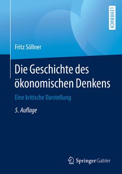 Die Geschichte des ökonomischen Denkens von Söllner,  Fritz