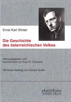 Die Geschichte des österreichischen Volkes von Grelle,  Gérard, Tarmann,  Paul R., Winter,  Ernst Karl