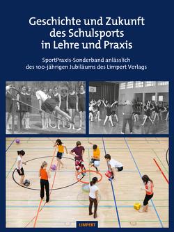 Die Geschichte des Schulsports in Lehre und Praxis von Koenig,  Stefan, Krüger,  Michael