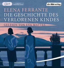 Die Geschichte des verlorenen Kindes von Ferrante,  Elena, Krieger,  Karin, Mattes,  Eva