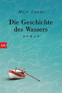 Die Geschichte des Wassers von Allenstein,  Ursel, Lunde,  Maja
