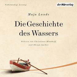Die Geschichte des Wassers von Allenstein,  Ursel, Lacher,  Shenja, Lunde,  Maja, Pearce-Blumhoff,  Christiane