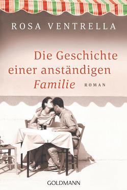 Die Geschichte einer anständigen Familie von Burkhardt,  Christiane, Ventrella,  Rosa