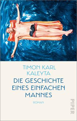 Die Geschichte eines einfachen Mannes von Kaleyta,  Timon Karl