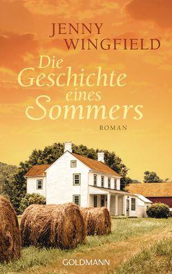 Die Geschichte eines Sommers von Schlootz,  Ellen, Wingfield,  Jenny