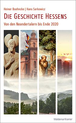 Die Geschichte Hessens von Boehncke,  Heiner, Mühlhausen,  Walter, Sarkowicz,  Hans