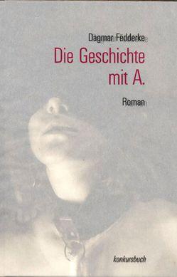 Die Geschichte mit A. von Fedderke,  Dagmar