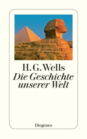 Die Geschichte unserer Welt von Mandl,  Otto, Redtenbacher,  Erna, Reiff,  Helene Maria, Wells,  H.G.