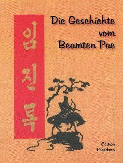 Die Geschichte vom Beamten Pae von Rentner,  Reta