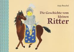 Die Geschichte vom kleinen Ritter von Beuchel,  Anja