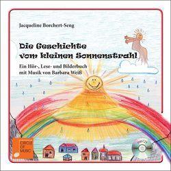 Die Geschichte vom kleinen Sonnenstrahl von Borchert-Seng,  Jacqueline