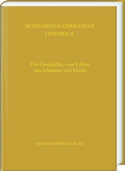 Die Geschichte vom Leben des Johannes, Abt des Klosters Gorze von Jacobsen,  Peter Christian