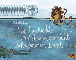 Die Geschichte vom Löwen, der nicht schwimmen konnte von Baltscheit,  Martin