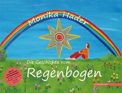 Die Geschichte vom Regenbogen von Hader,  Monika