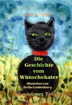 Die Geschichte vom Wünschekater von Fietz,  Eva, Laufenburg,  Heike