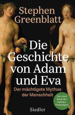 Die Geschichte von Adam und Eva von Binder,  Klaus, Greenblatt,  Stephen