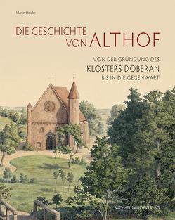 Die Geschichte von Althof von Heider,  Martin