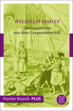 Die Geschichte von dem Gespensterschiff von Hauff,  Wilhelm