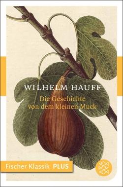 Die Geschichte von dem kleinen Muck von Hauff,  Wilhelm