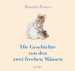 Die Geschichte von den zwei frechen Mäusen von Potter,  Beatrix