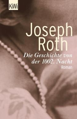 Die Geschichte von der 1002. Nacht von Roth,  Joseph