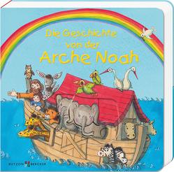 Die Geschichte von der Arche Noah von Dürr,  Gisela, van Eickels,  Maria