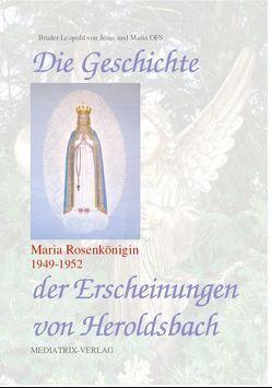Die Geschichte von Heroldsbach von Bruder Leopold