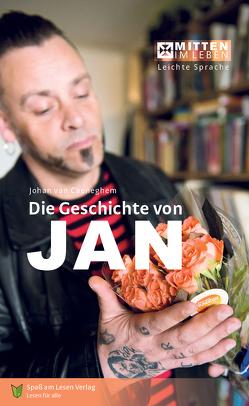 Die Geschichte von Jan von Ganser,  Susanne, Spass am Lesen Verlag, van Caeneghem,  Johan