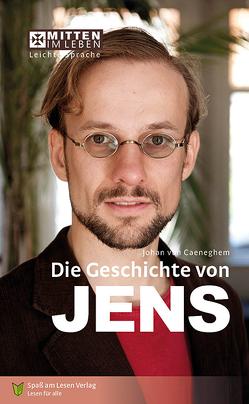 Die Geschichte von Jens von Ganser,  Susanne, van Caeneghem,  Johan