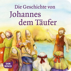 Die Geschichte von Johannes dem Täufer. Mini-Bilderbuch. von Hartmann,  Frank, Lefin,  Petra