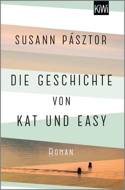 Die Geschichte von Kat und Easy von Pásztor,  Susann