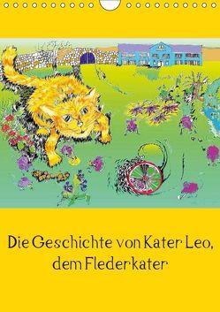 Die Geschichte von Kater Leo, dem Flederkater (Wandkalender 2019 DIN A4 hoch) von Thümmler,  Silke